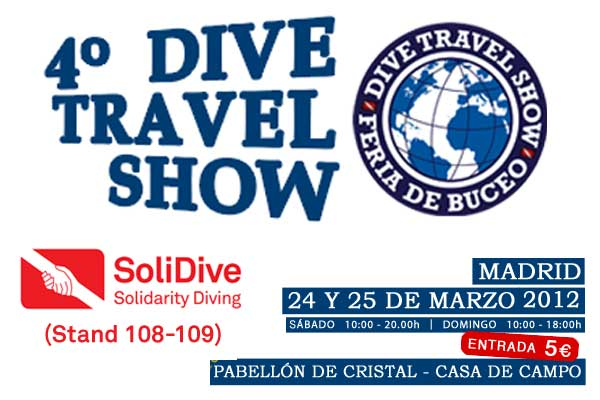 "Feria de Buceo ""Dive Travel Show"" (Madrid 24/25 de marzo 2012)"